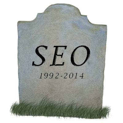 SEO is dead